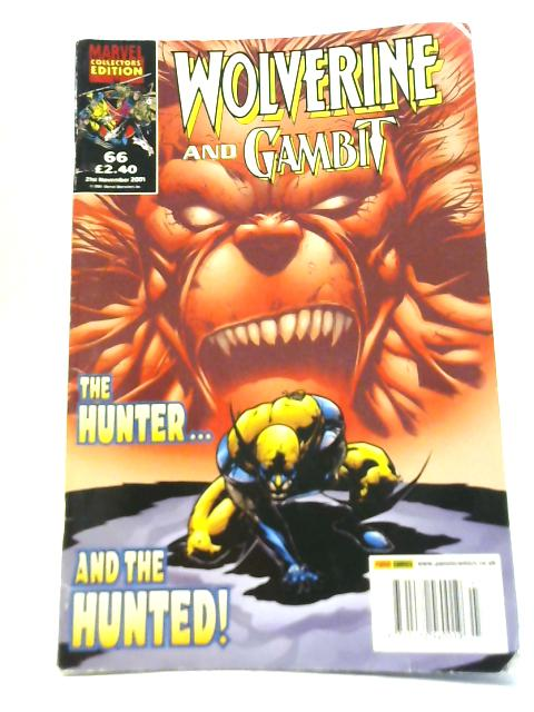 Wolverine and Gambit: The Hunter....and the Hunted! No. 66 By Various