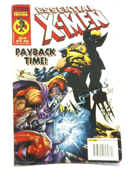 Essential X-Men No 84. Payback Time! By Various