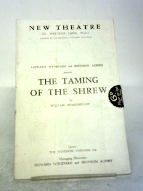 The Taming of the Shrew by William Shakespeare, New Theatre Programme By Unstated