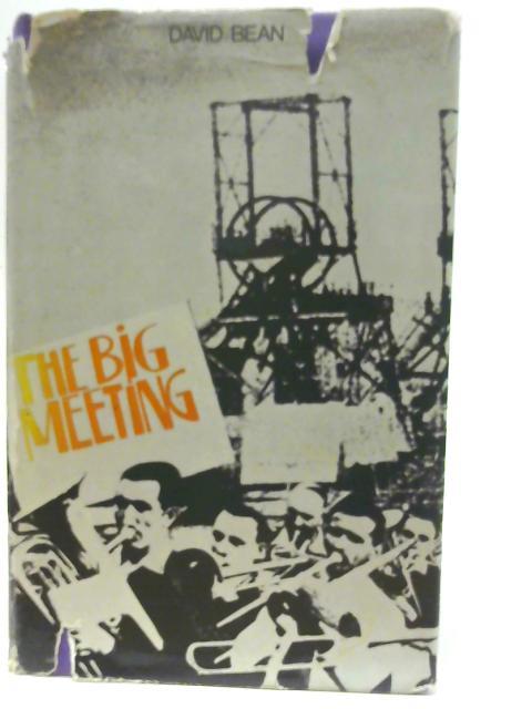 The Big Meeting By David Bean