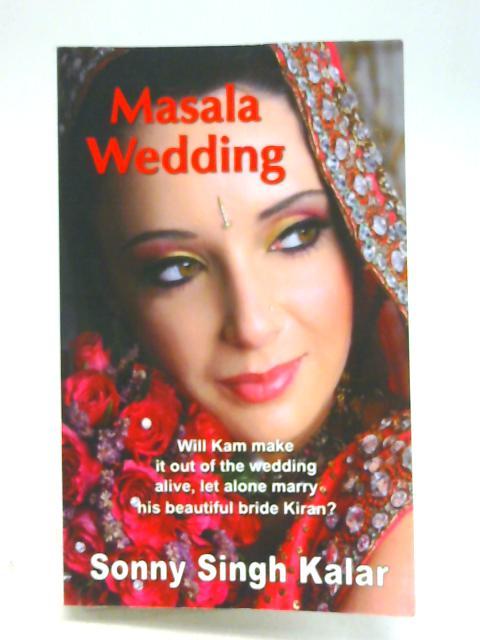 Masala Wedding By Sonny Singh Kalar