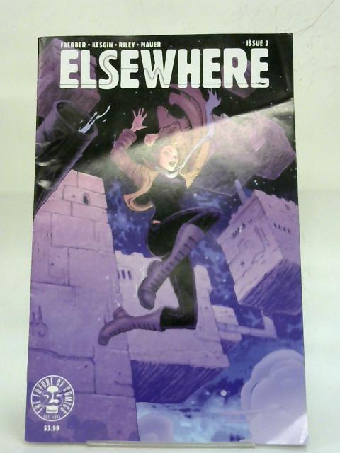Elsewhere. Vol: 2. By Jay Faerber