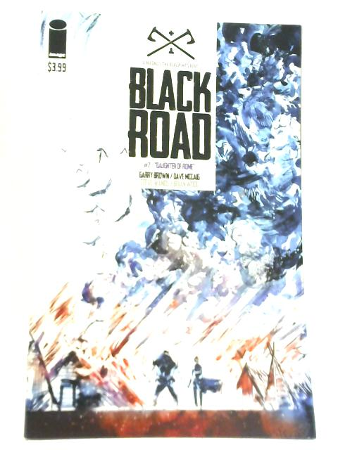 Black Road #2 By Brian Wood