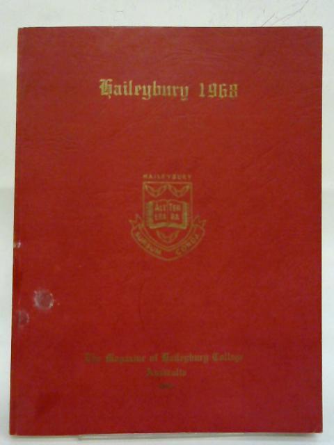 Haileybury 68; The Magazine of Haileybury College Australia 1968. By Anon