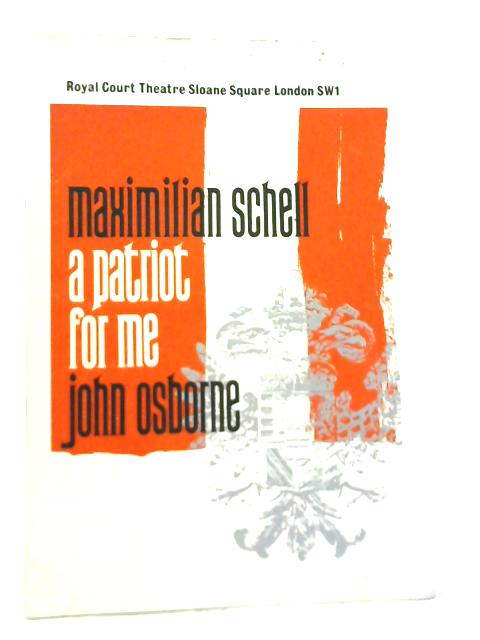 A Patriot For Me, The Royal Court Theatre Programme 1965 By John Osborne