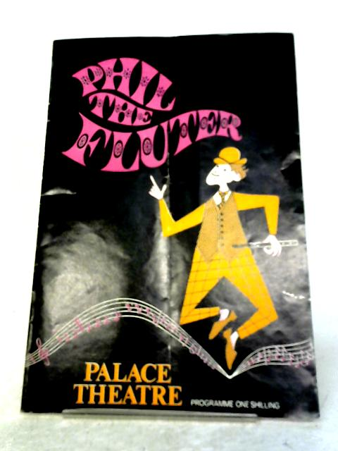 Phil The Fluter, Palace Theatre Programme By Palace Theatre