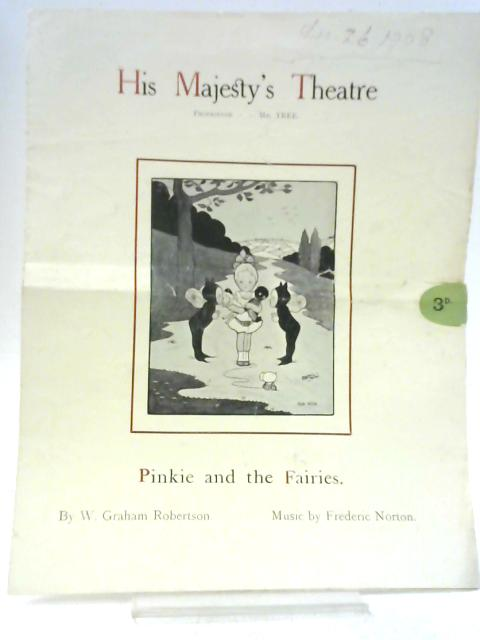 Pinkie and the Fairies: His Majesty's Theatre Programme By W. Graham Robertson