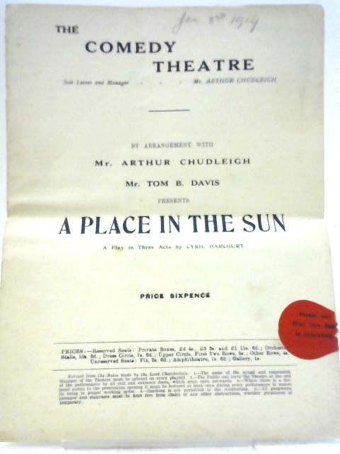 A Place in the Sun, The Comedy Theatre Programme By Cyril Harcourt