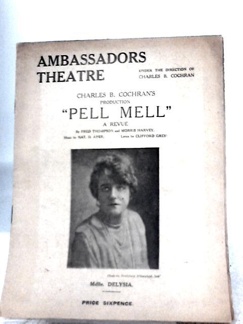 Charles B. Cochran's Pell Mell, Ambassadors Theatre Programme 1916 By Charles B. Cochran