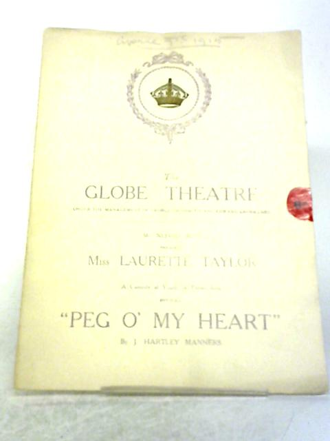 Peg O' My Heart, The Globe Theatre Programme 1915 By J. Hartley Manners