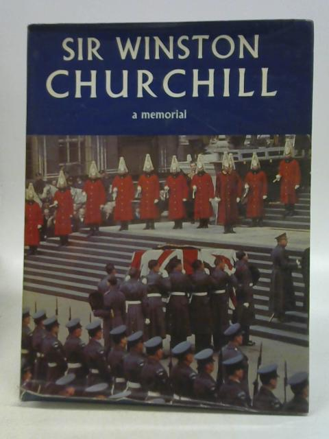 Sir Winston Churchill: A Memorial By Frederick Towers