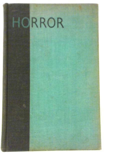 Great Tales of Horror By (Ed) Marjorie Bowen