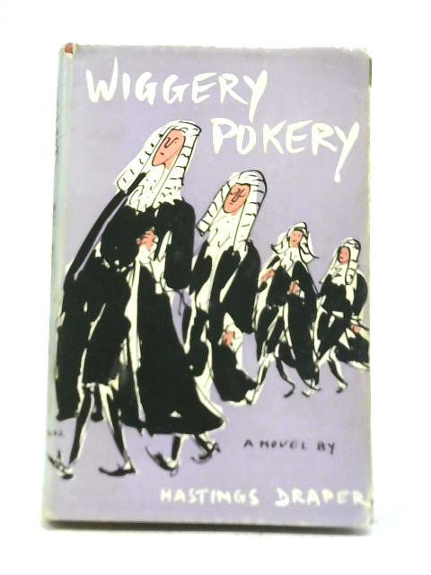 Wiggery Pokery By Hastings Draper