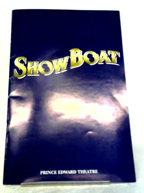 Show Boat, Prince Edward Theatre Programme 1998 By Prince Edward Theatre