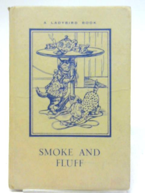 Smoke And Fluff By A. J. Macgregor