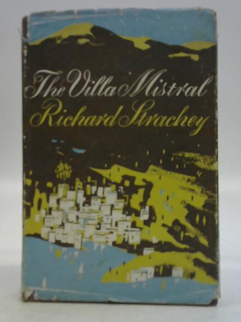 The Villa Mistral By Strachey, Richard