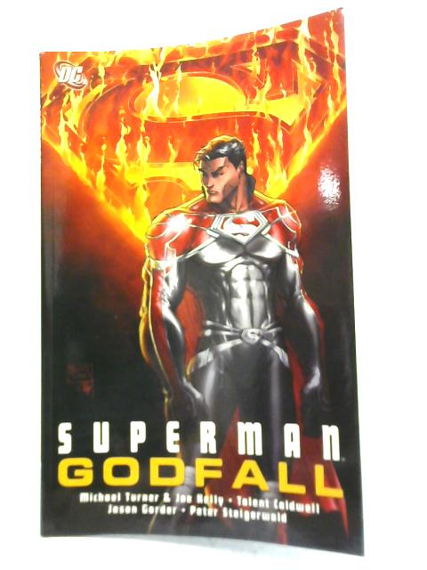 Superman Godfall By Michael Turner & Joe Kelly et al