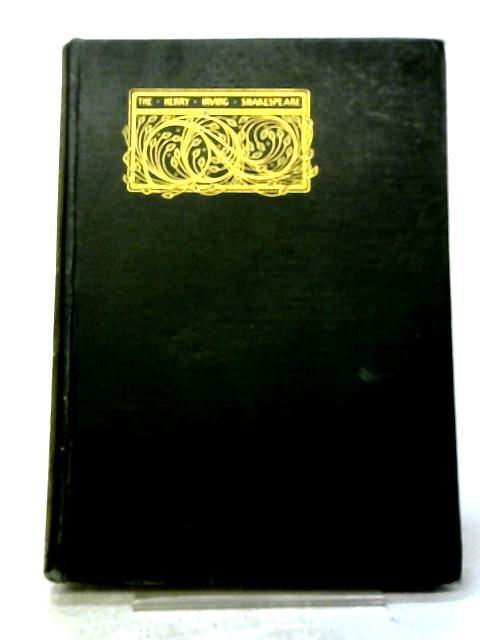 The Works of William Shakespeare (Volume XIV) By Sir Henry Irving and Frank A. Marshall