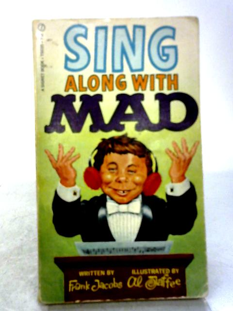 Sing Along With Mad By Frank Jacobs
