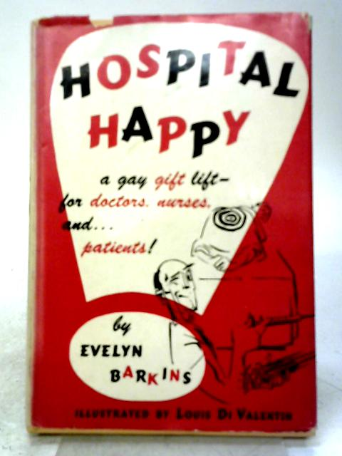 Hospital Happy By Evelyn Barkins