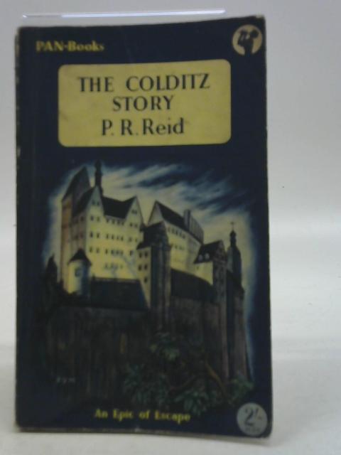 The Colditz Story By PR Reid