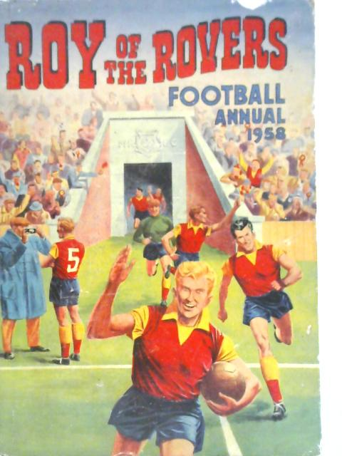 The Rover Book for Boys Annual 1958 By Various