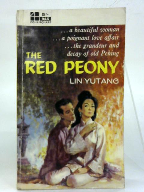 Red Peony. By Lin Yutang