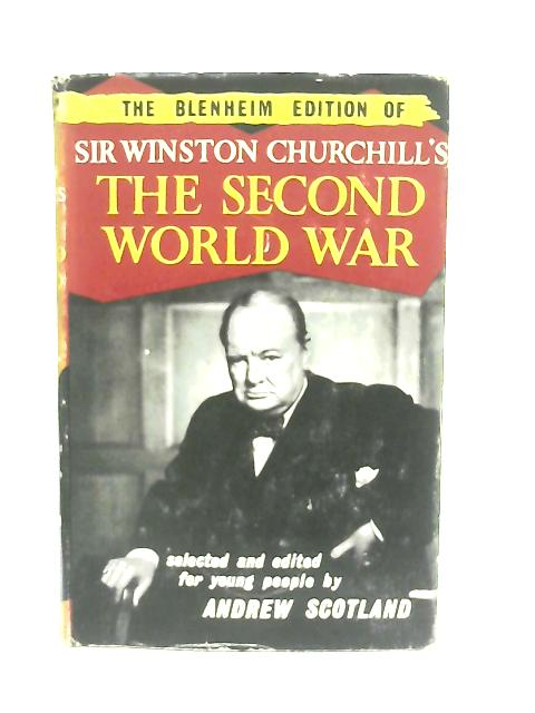 The Blenheim Edition of The Second World War By Winston S. Churchill