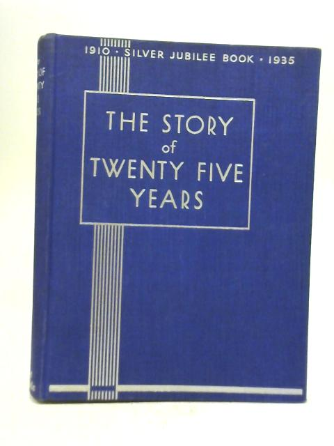 News Chronicle Story of Twenty-Five Years By W. J. Makin