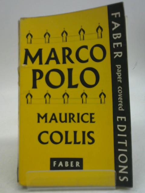 Marco Polo By Maurice Collis