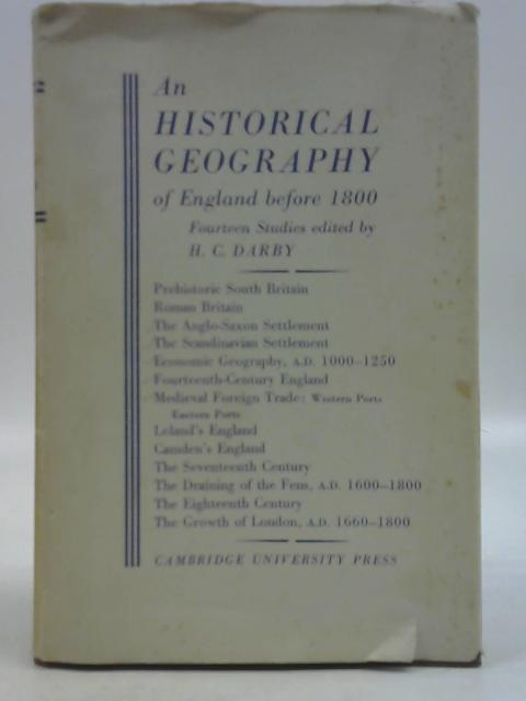An Historical Geography of England Before A.D. 1800 By H. C. Darby