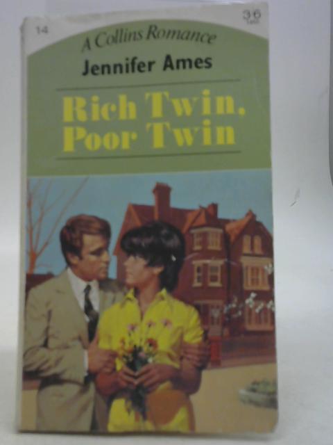 Rich Twin, Poor Twin By Jennifer Ames