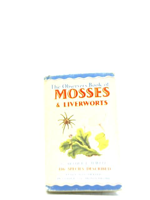 Mosses and Liverworts By Arthur L Jewell