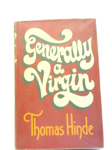 Generally a Virgin By Thomas Hinde