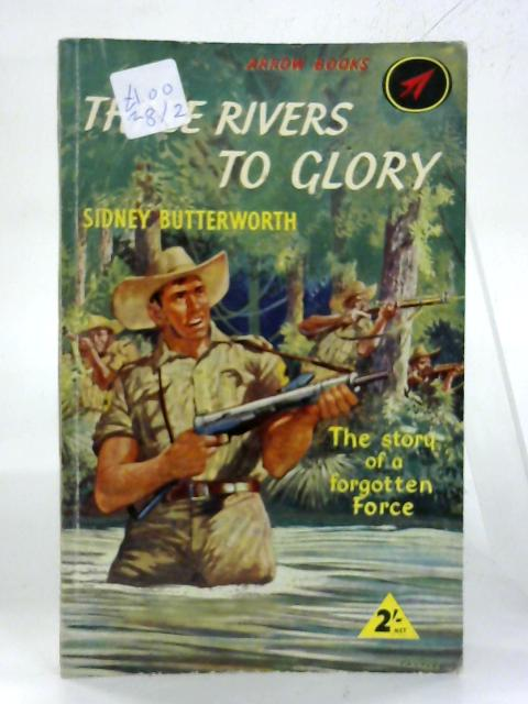 Three Rivers to Glory. By Sidney Butterworth