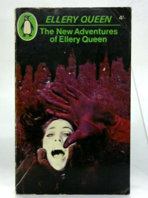 The new adventures of Ellery Queen. By Ellery Queen