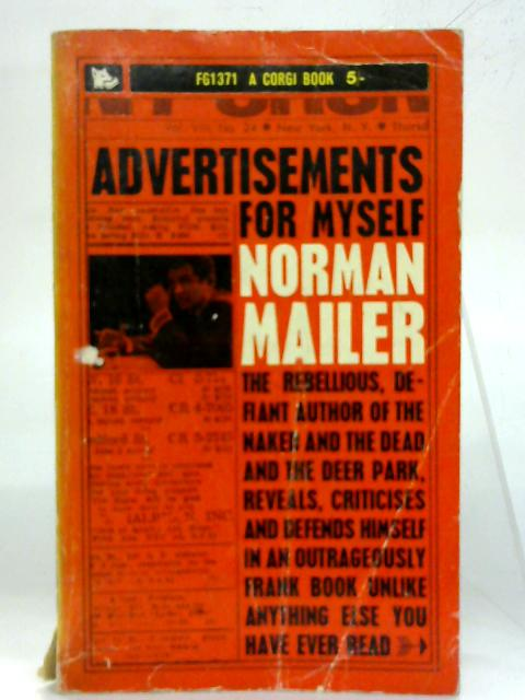 Advertisements for myself. By Norman Mailer
