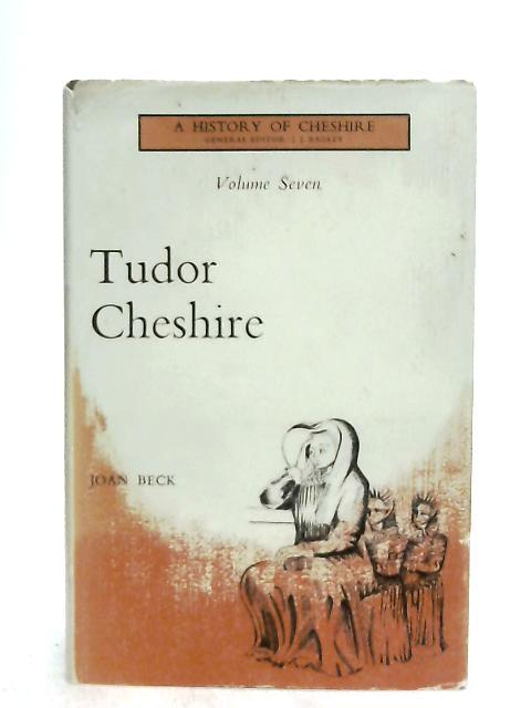 Tudor Cheshire By Joan Beck