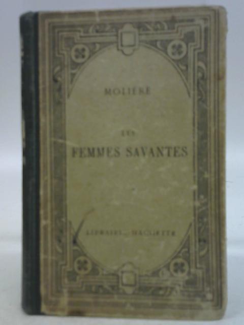 Les Femmes Savantes, Comedie By Moliere