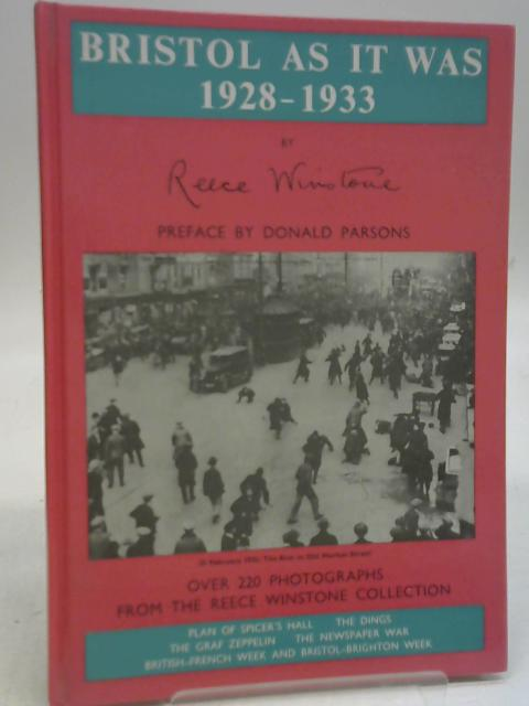 Bristol as it Was: 1928-1933 By Reece Winstone