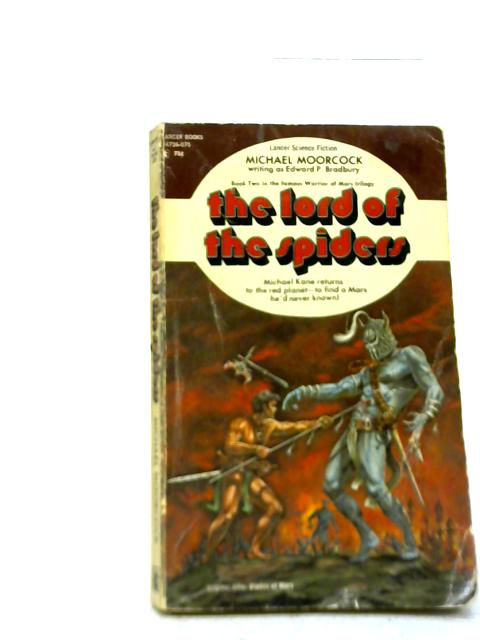 The Lord of the Spiders By Michael Moorcock