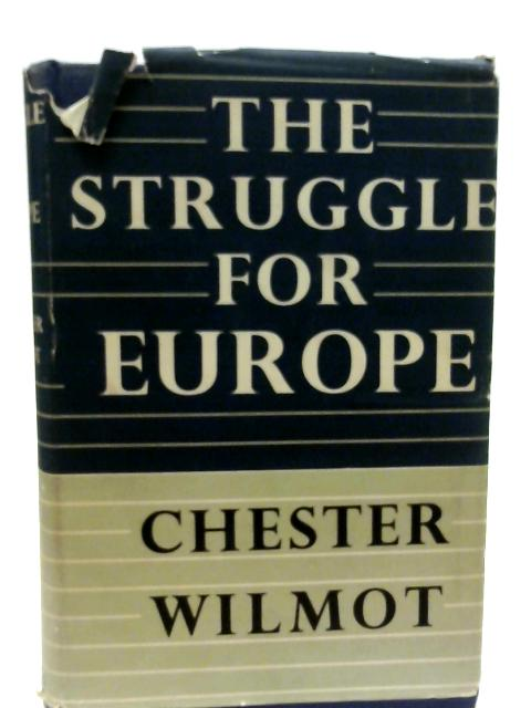 The Struggle for Europe. By Chester Wilmot