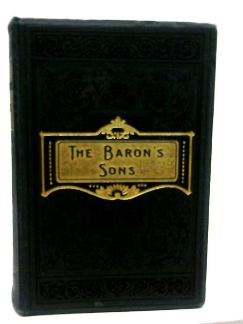 The Baron's Sons by Maurus Jokai by Maurus Jokai By Maurus Jokai