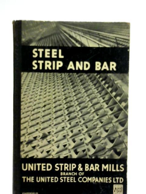 "Steel Strip and Bar ""Stribar"" Quality"