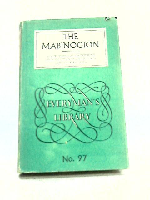 The Mabinogion By Gwyn Jones & Thomas Jones