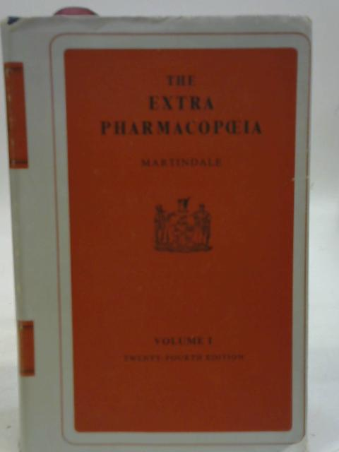 The Extra Pharmacopoeia Volume I By Martindale