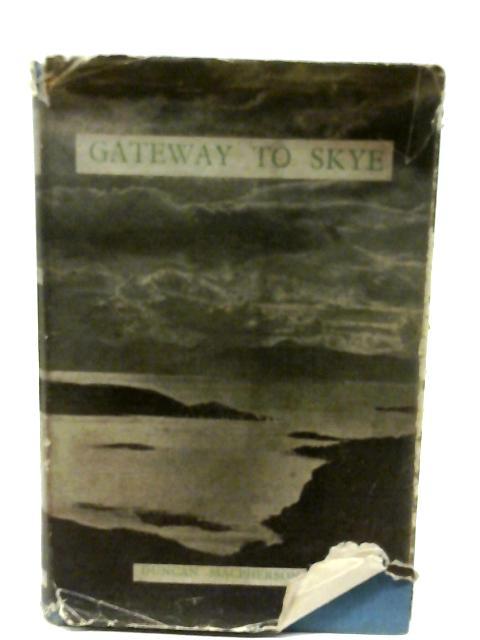Gateway To Skye By Macpherson Duncan