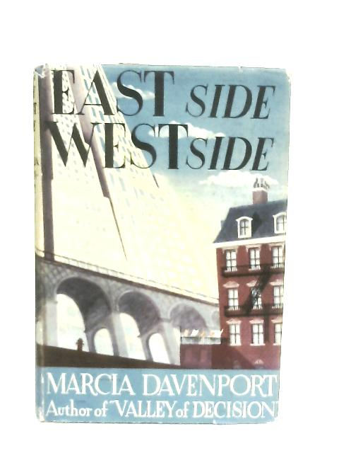 East Side West Side By Marcia Davenport
