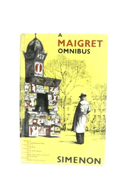A Maigret Omnibus By Georges Simenon