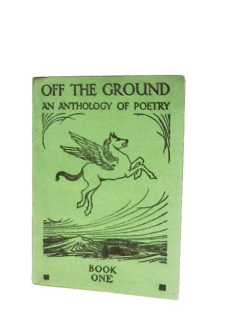 Off the Ground Book I By William Kerr